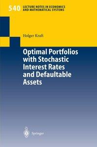 Optimal Portfolios with Stochastic Interest Rates and Defaultabl