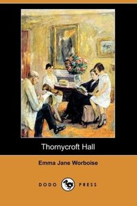 Thornycroft Hall (Dodo Press)
