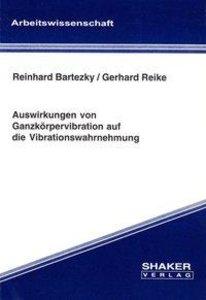 Auswirkungen von Ganzkörpervibration auf die Vibrationswahrnehmu