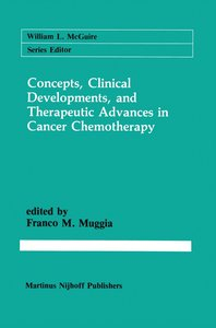 Concepts, Clinical Developments, and Therapeutic Advances in Can