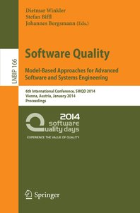 Software Quality. Model-Based Approaches for Advanced Software a