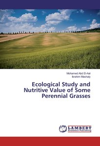 Ecological Study and Nutritive Value of Some Perennial Grasses