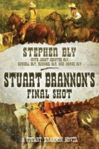 Stuart Brannon's Final Shot