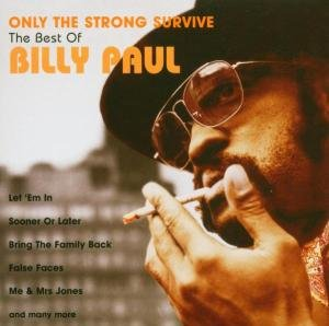 Only The Strong Survive-Best O
