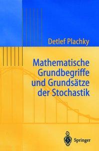 Mathematische Grundbegriffe und Grundsätze der Stochastik