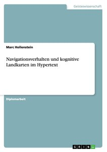Navigationsverhalten und kognitive Landkarten im Hypertext