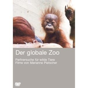 Der globale Zoo