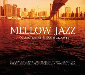 Mellow Jazz-Smooth Grooves