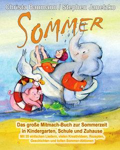 Sommer - Das große Mitmach-Buch zur Sommerzeit in Kindergarten,