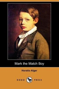 Mark the Match Boy (Dodo Press)