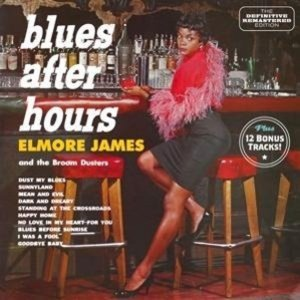 Blues After Hours+12 Bonus Tracks