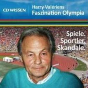 CD WISSEN - Harry Valériens Faszination Olympia