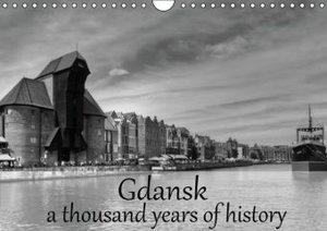 Gdansk a thousand years of history (Wall Calendar 2015 DIN A4 La