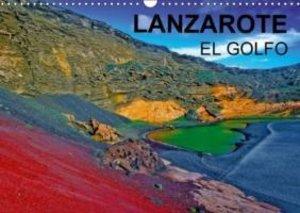 LANZAROTE EL GOLFO (Calendrier mural 2015 DIN A3 horizontal)