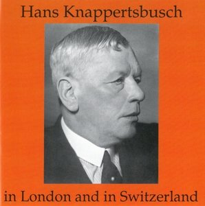 Knappertsbusch In London And I