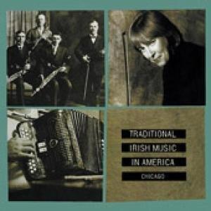 Irish Traditiona Music In Amerrica-Chigago