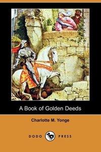 A Book of Golden Deeds (Dodo Press)