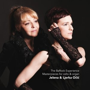 The BaRock Experience-Masterpieces for cello and