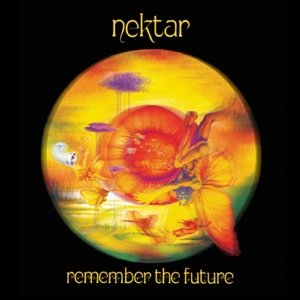 Nektar: Remember The Future-Deluxe Edition