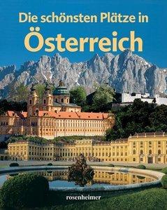 Die schönsten Plätze in Österreich