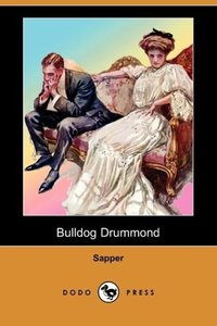 Bulldog Drummond (Dodo Press)