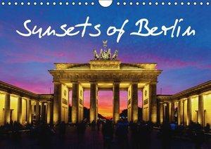 Sunsets of Berlin (Wall Calendar 2015 DIN A4 Landscape)