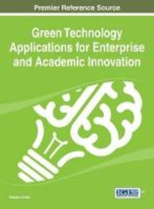 Green Technology Applications for Enterprise and Academic Innova