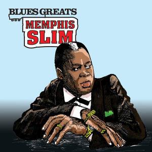 Blues Greats: Memphis Sllim