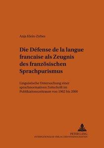 """Die"""" Défense de la langue française"""" als Zeugnis des französisch"""