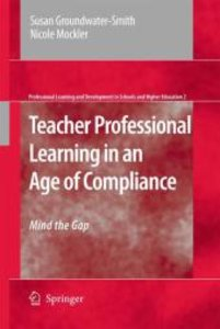 Teacher Professional Learning in an Age of Compliance