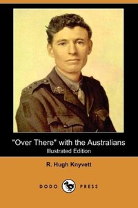 Over There with the Australians (Illustrated Edition) (Dodo Pres