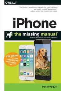 iPhone: The Missing Manual