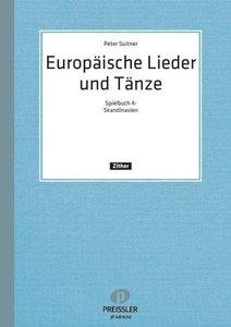 Europäische Lieder und Tänze I. Spielbuch 4