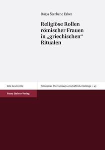 """Religiöse Rollen römischer Frauen in """"griechischen"""" Ritualen"""