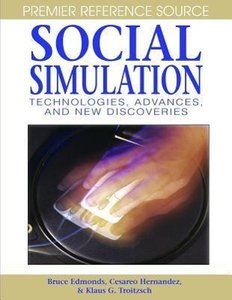 Social Simulation: Technologies, Advances and New Discoveries