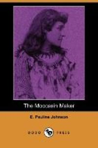 The Moccasin Maker (Dodo Press)