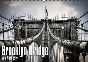Brooklyn Bridge - New York City (Wandkalender 2016 DIN A2 quer)