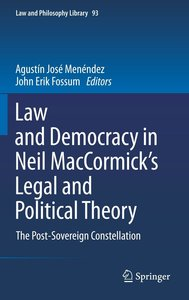 Law and Democracy in Neil D. MacCormick's Legal and Political Th