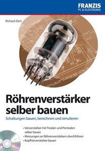Zierl, R: Röhrenverstärker selber bauen/mit CDR