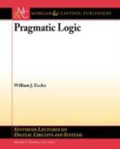 Pragmatic Logic