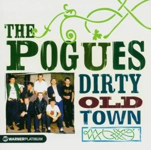 Dirty Old Town/Platinum Collection