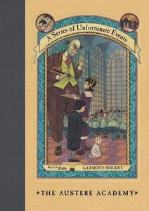 A Series of Unfortunate Events - The Austere Academy