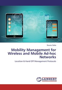 Mobility Management for Wireless and Mobile Ad-hoc Networks