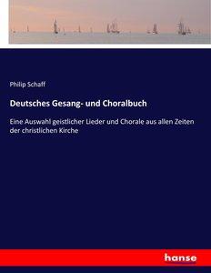 Deutsches Gesang- und Choralbuch