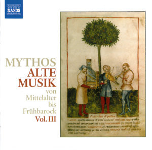 Mythos Alte Musik III
