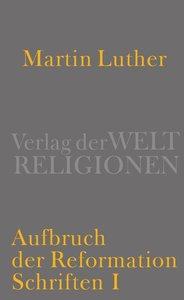 Aufbruch der Reformation