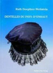 Dentelles du Pays-d'Enhaut