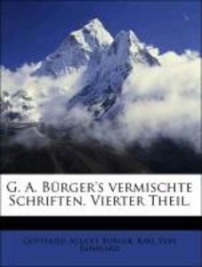 G. A. Bürger's vermischte Schriften. Vierter Theil.