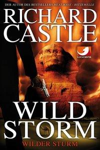 Derrick Storm: Wild Storm - Wilder Sturm