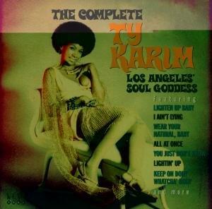 The Complete Ty Karim Los Angeles' Soul Goddess